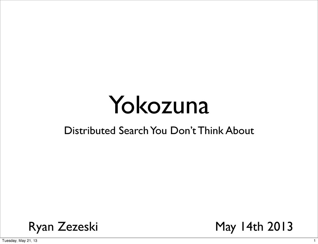 Yokozuna Distributed Search You Don't Think Abo...