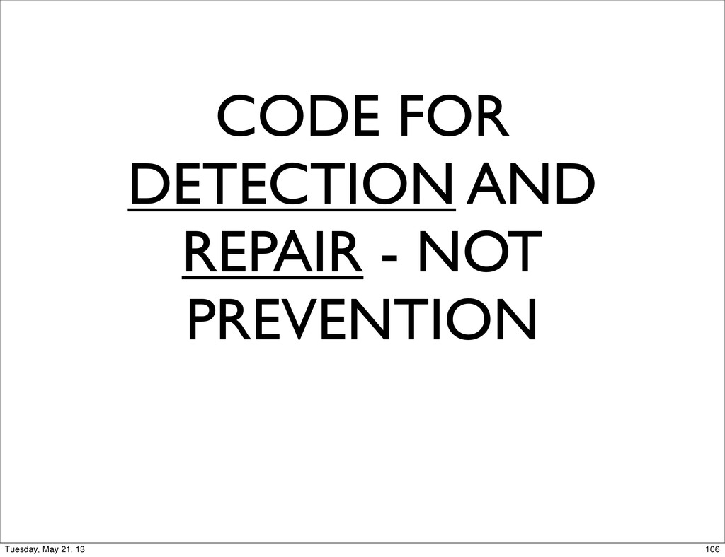 CODE FOR DETECTION AND REPAIR - NOT PREVENTION ...