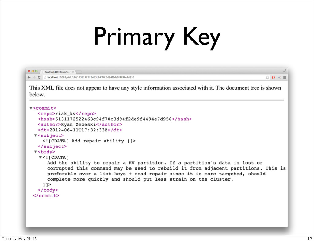 Primary Key 12 Tuesday, May 21, 13