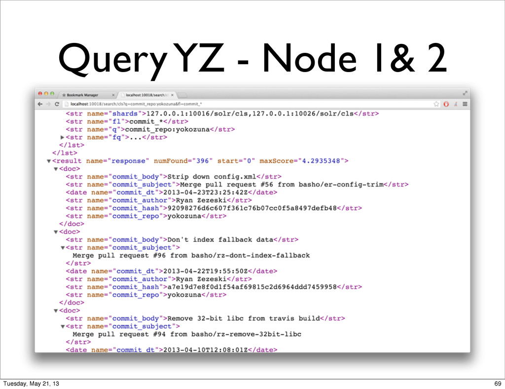 Query YZ - Node 1& 2 69 Tuesday, May 21, 13