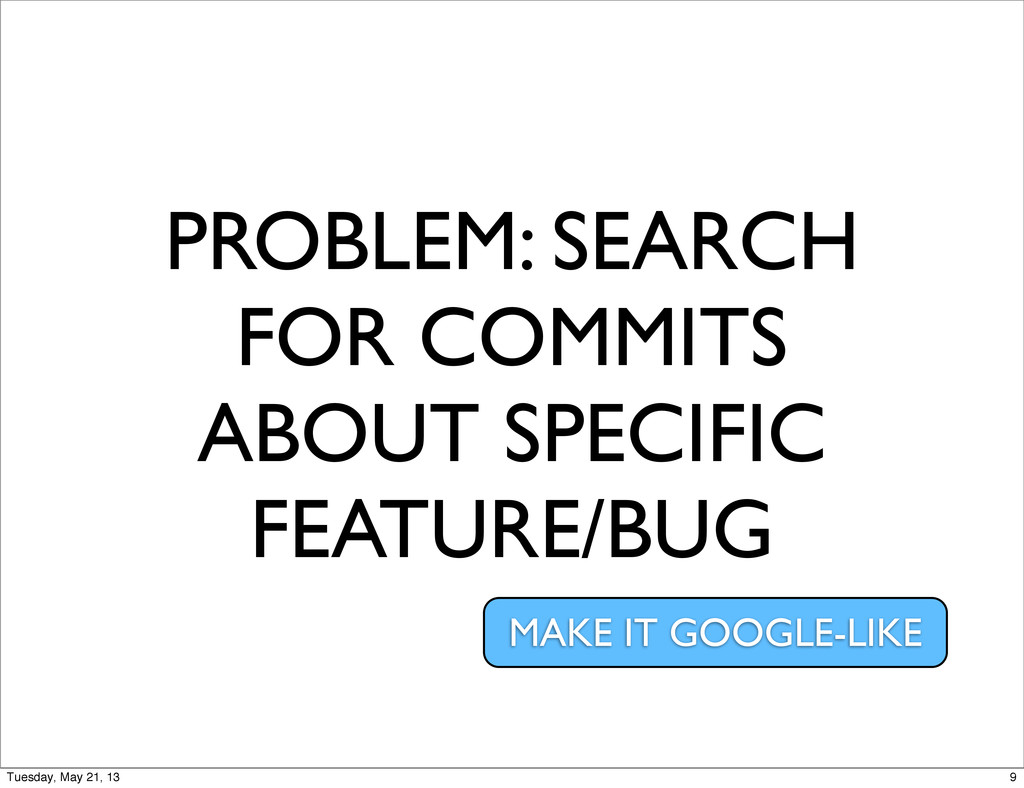 PROBLEM: SEARCH FOR COMMITS ABOUT SPECIFIC FEAT...