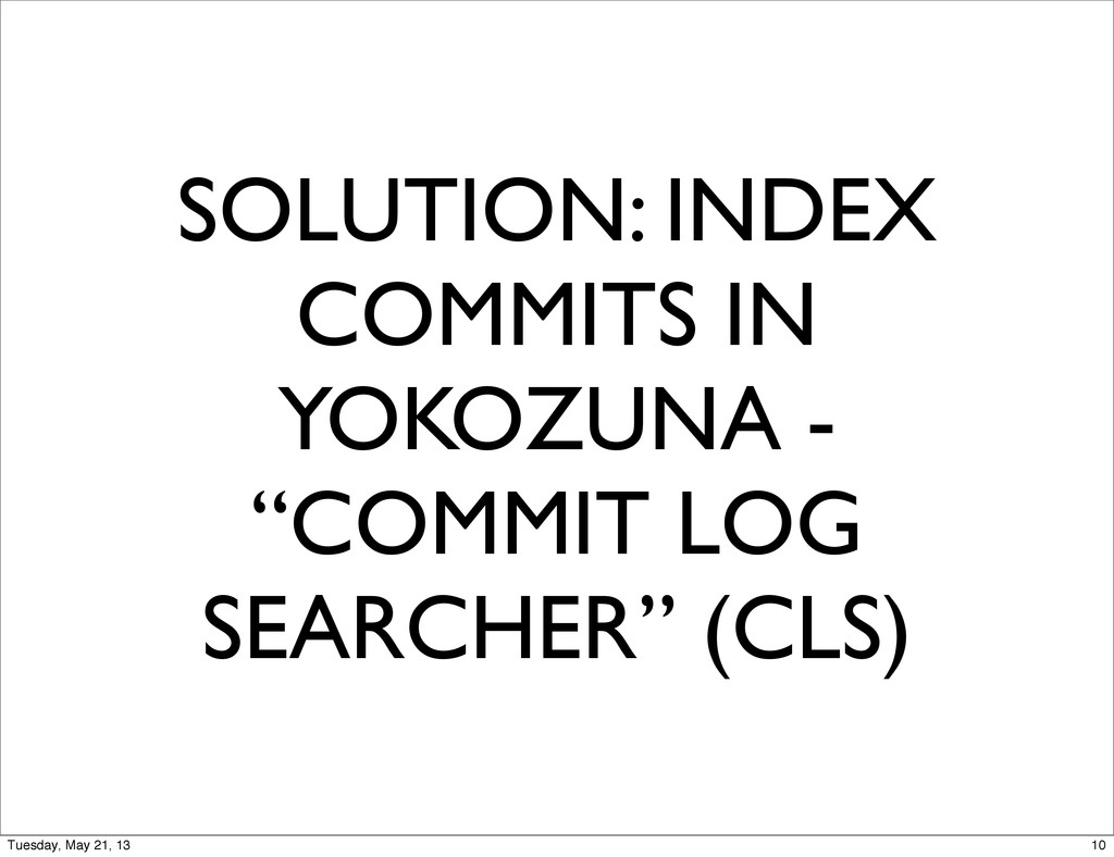 "SOLUTION: INDEX COMMITS IN YOKOZUNA - ""COMMIT L..."