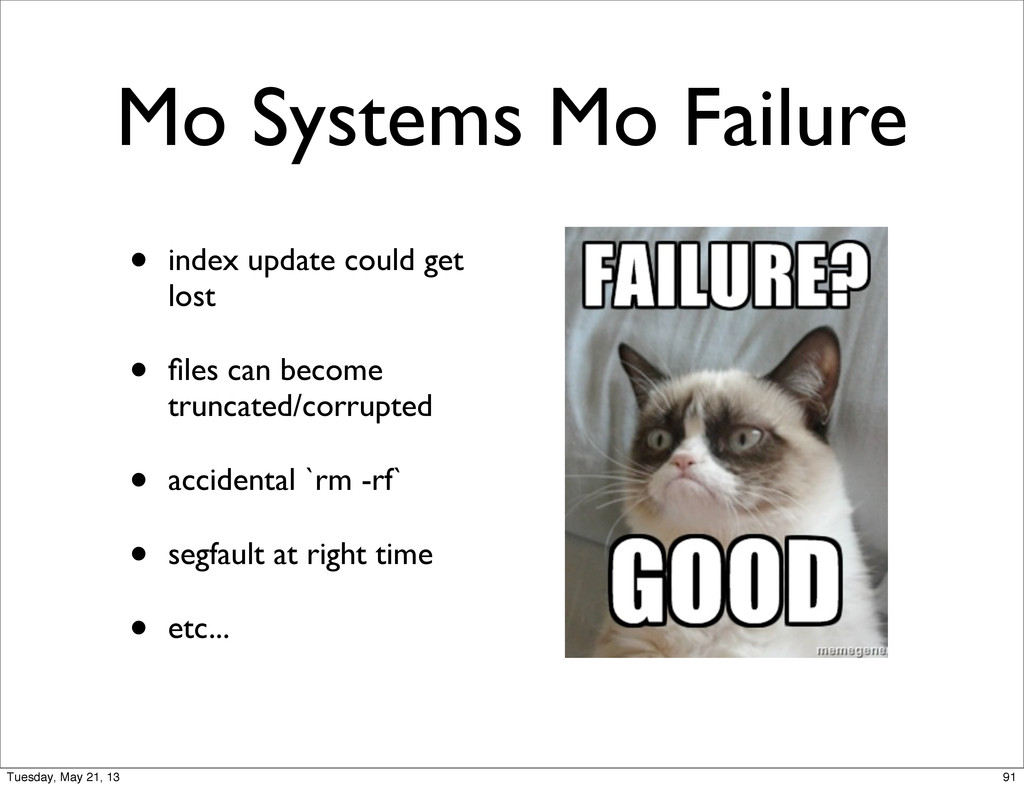 Mo Systems Mo Failure • index update could get ...