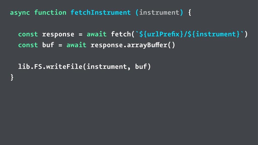 async function fetchInstrument (instrument) { c...