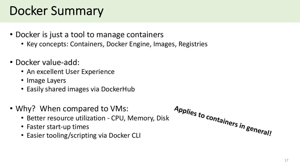 Docker Summary • Docker is just a tool to manag...