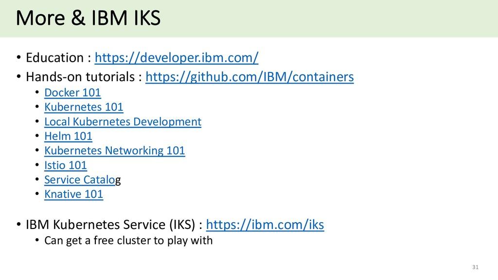 More & IBM IKS • Education : https://developer....