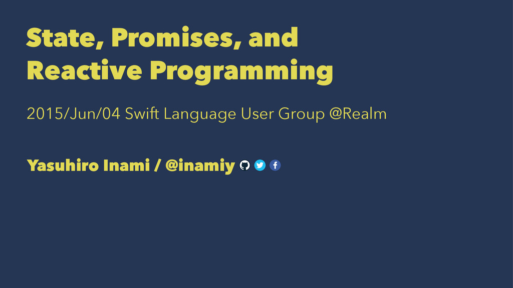 State, Promises, and Reactive Programming 2015/...