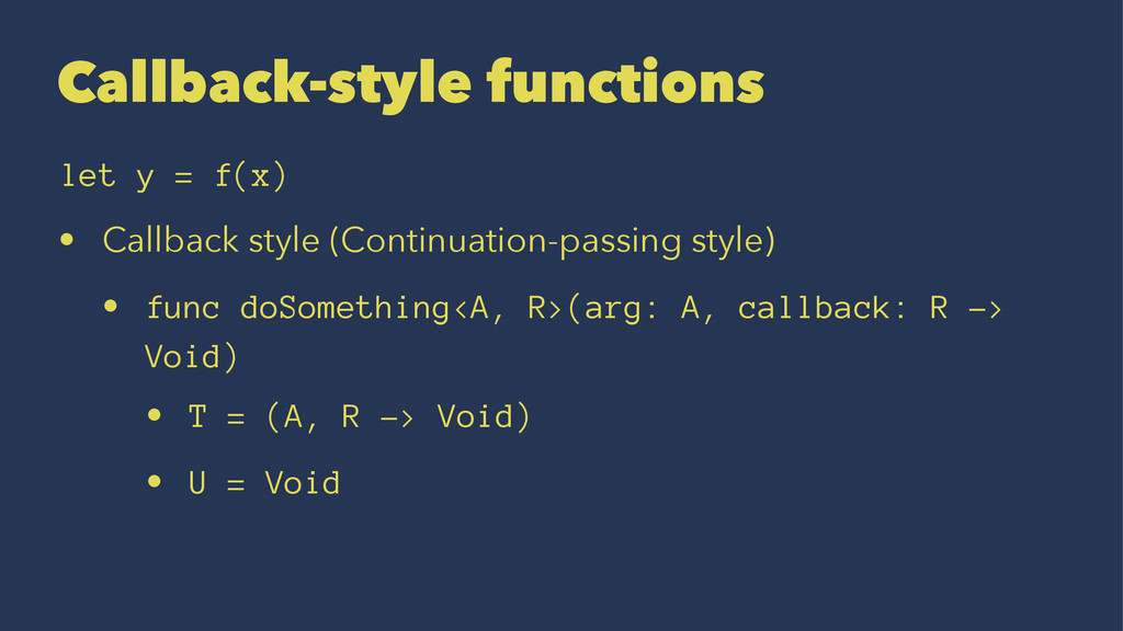 Callback-style functions let y = f(x) • Callbac...