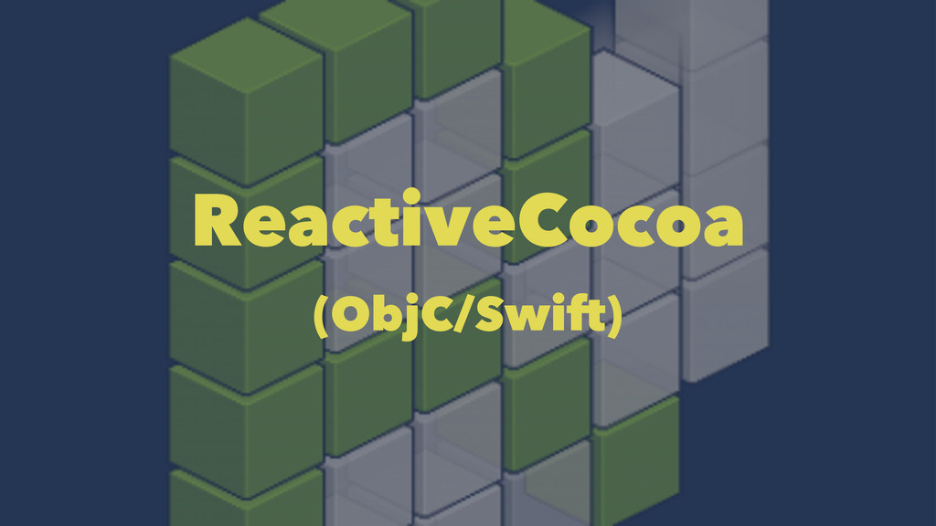 ReactiveCocoa (ObjC/Swift)