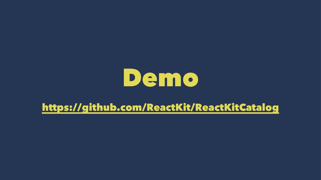 Demo https://github.com/ReactKit/ReactKitCatalog