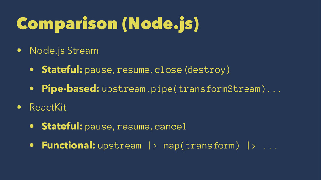 Comparison (Node.js) • Node.js Stream • Statefu...