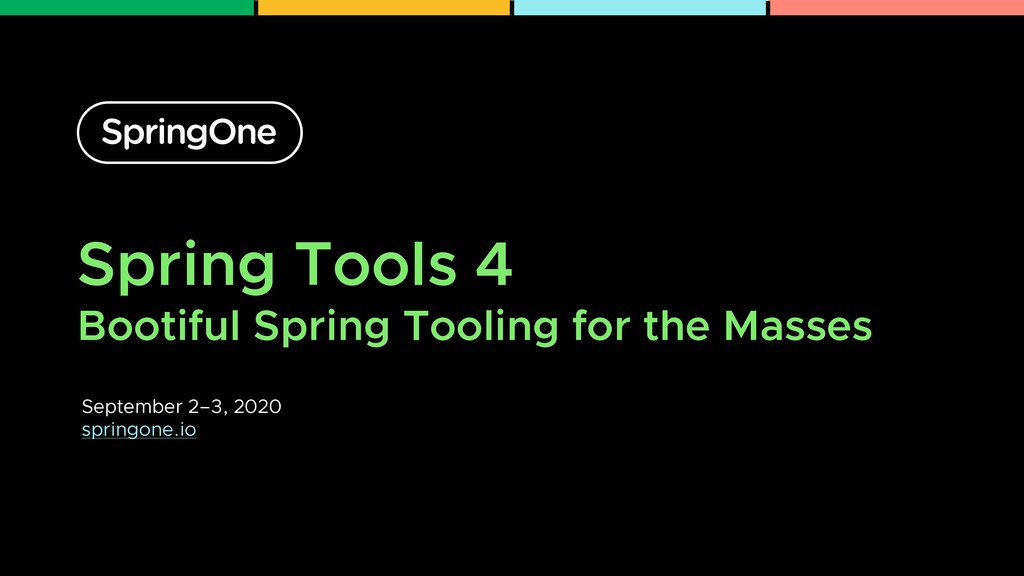 Spring Tools 4 Bootiful Spring Tooling for the ...