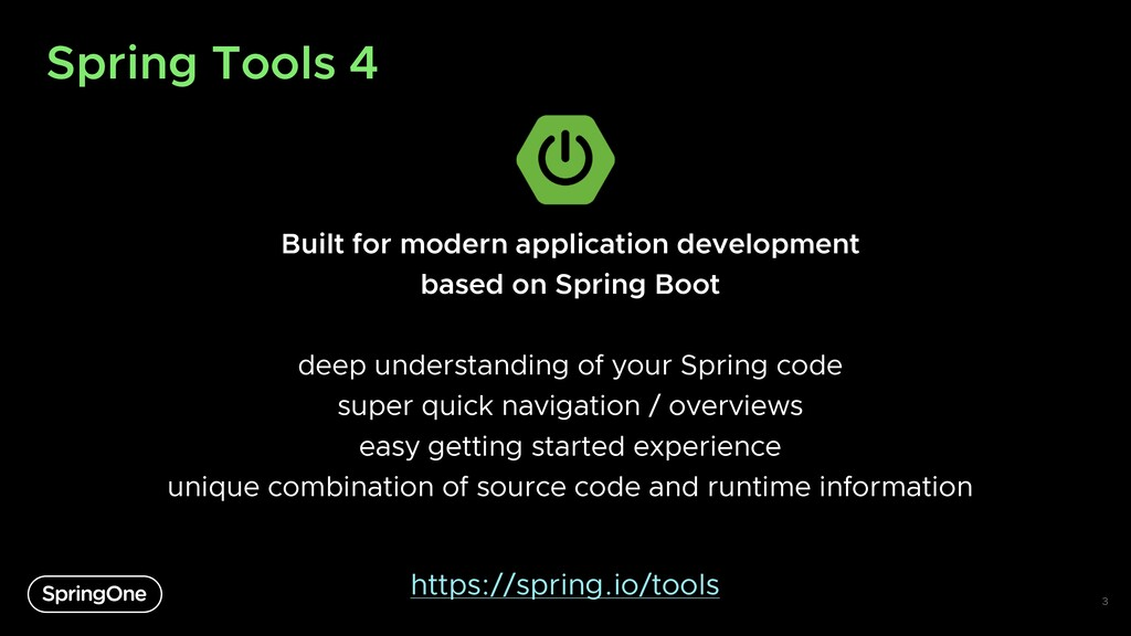 Spring Tools 4 Built for modern application dev...