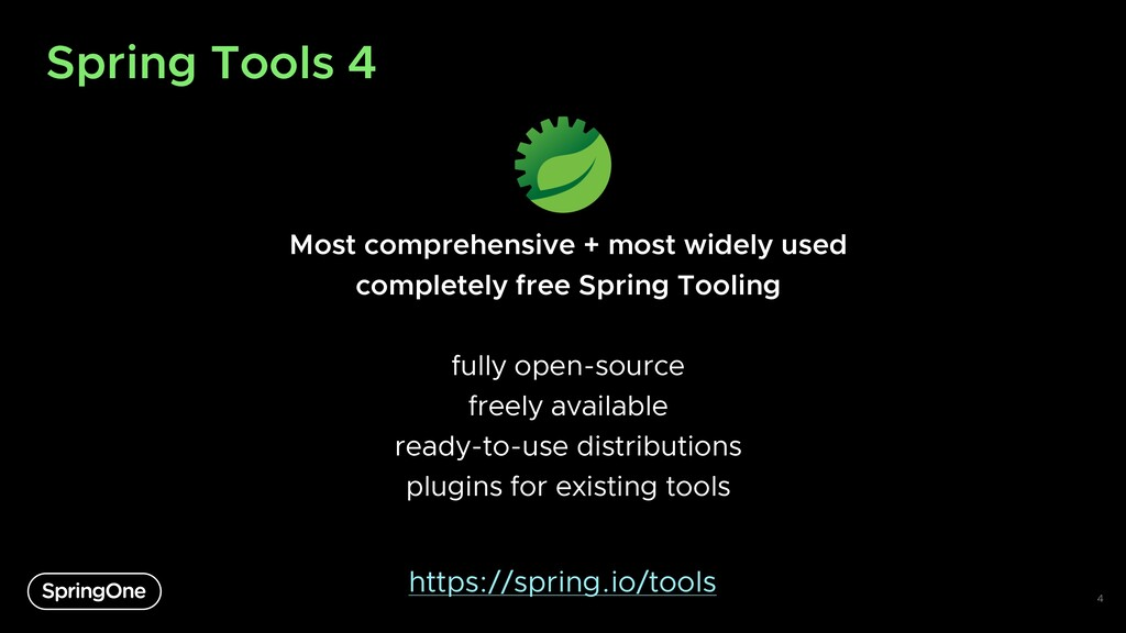 Spring Tools 4 Most comprehensive + most widely...
