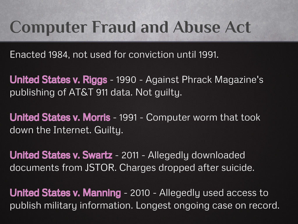 Computer Fraud and Abuse Act Enacted 1984, not ...