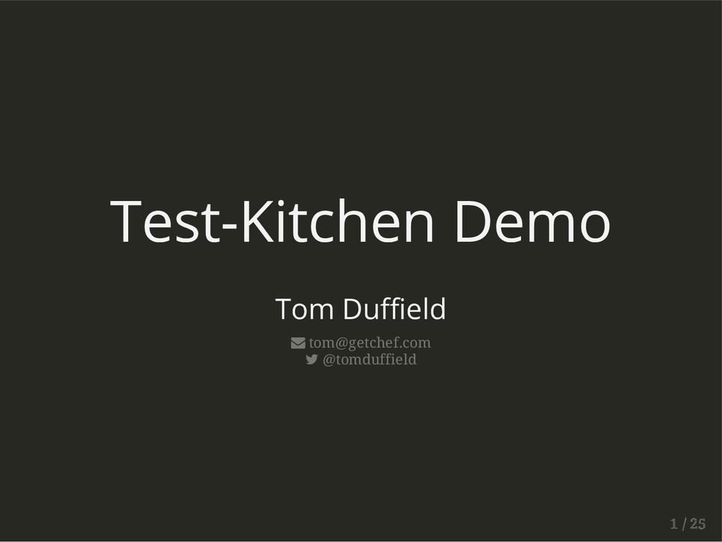 Test-Kitchen Demo Tom Duffield  tom@getchef.co...