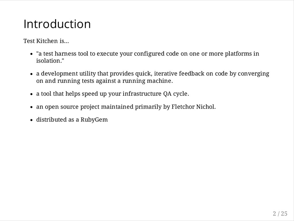"""Introduction Test Kitchen is... """"a test harness..."""