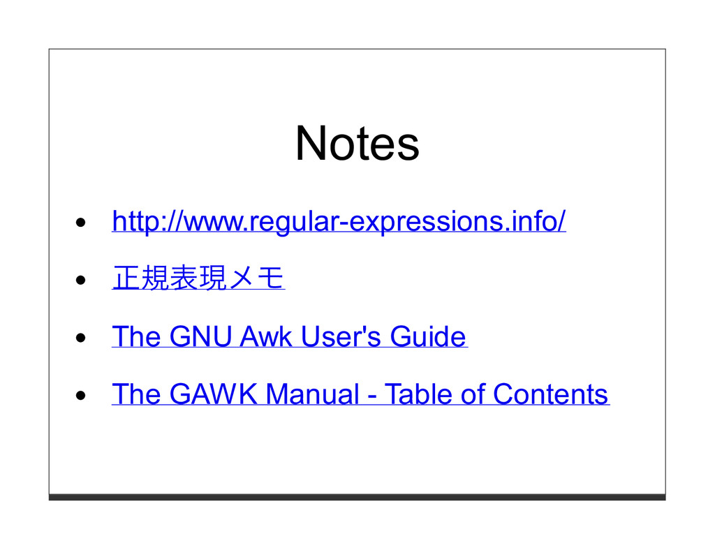 Notes http://www.regular-expressions.info/ 正規表現...