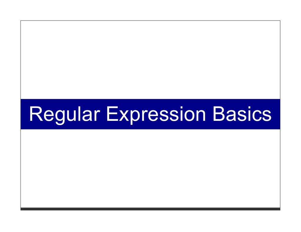 Regular Expression Basics