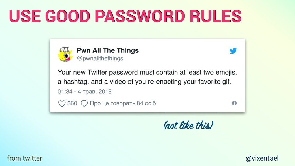 from twitter (not like this) USE GOOD PASSWORD ...