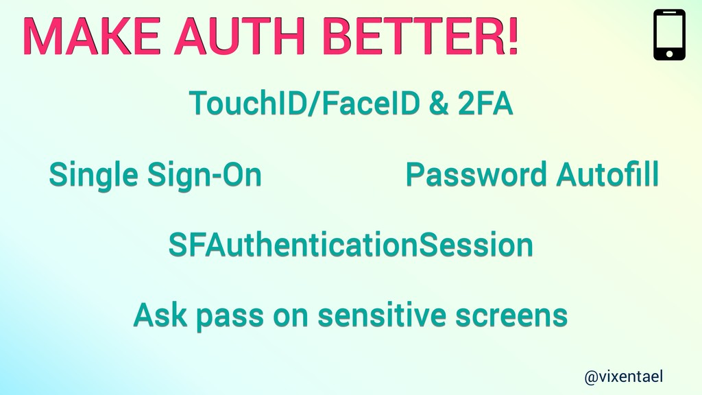 Password Autofill MAKE AUTH BETTER! Single Sign-...