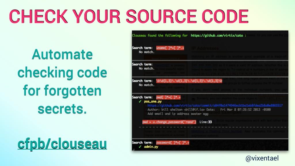 CHECK YOUR SOURCE CODE cfpb/clouseau Automate c...