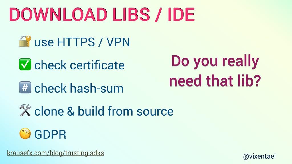 krausefx.com/blog/trusting-sdks DOWNLOAD LIBS /...