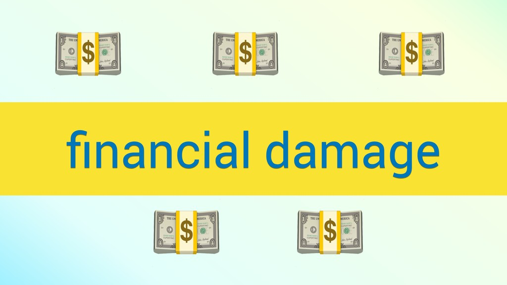 financial damage