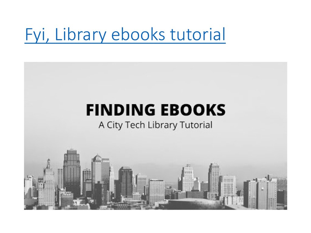 Fyi, Library ebooks tutorial