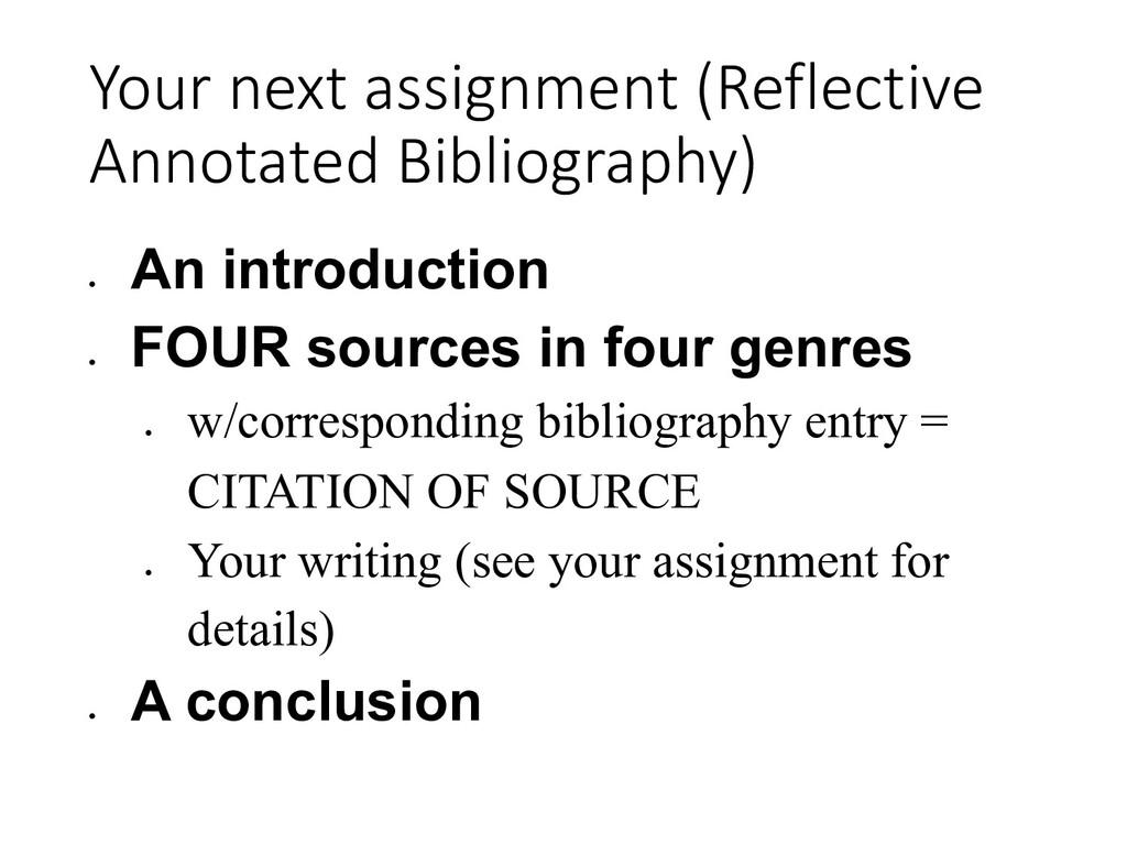 Your next assignment (Reflective Annotated Bibl...
