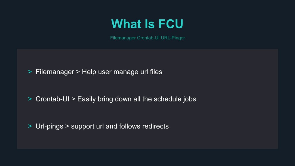 What Is FCU Filemanager Crontab-UI URL-Pinger >...