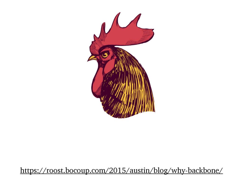 https://roost.bocoup.com/2015/austin/blog/why-b...