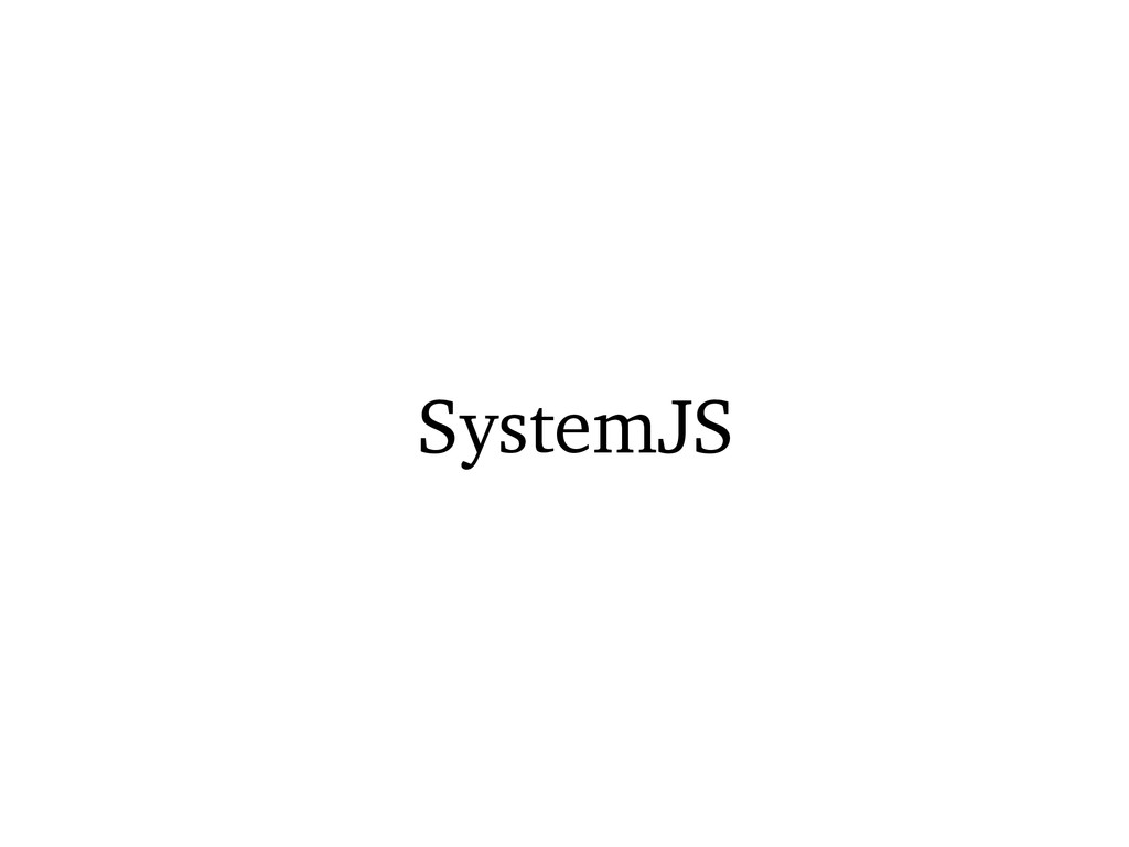 SystemJS