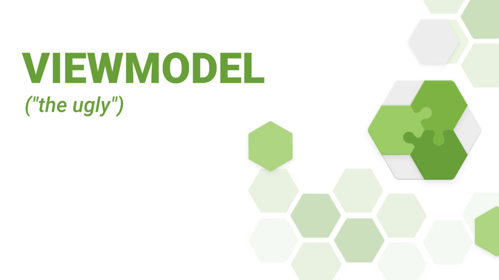 "VIEWMODEL (""the ugly"")"