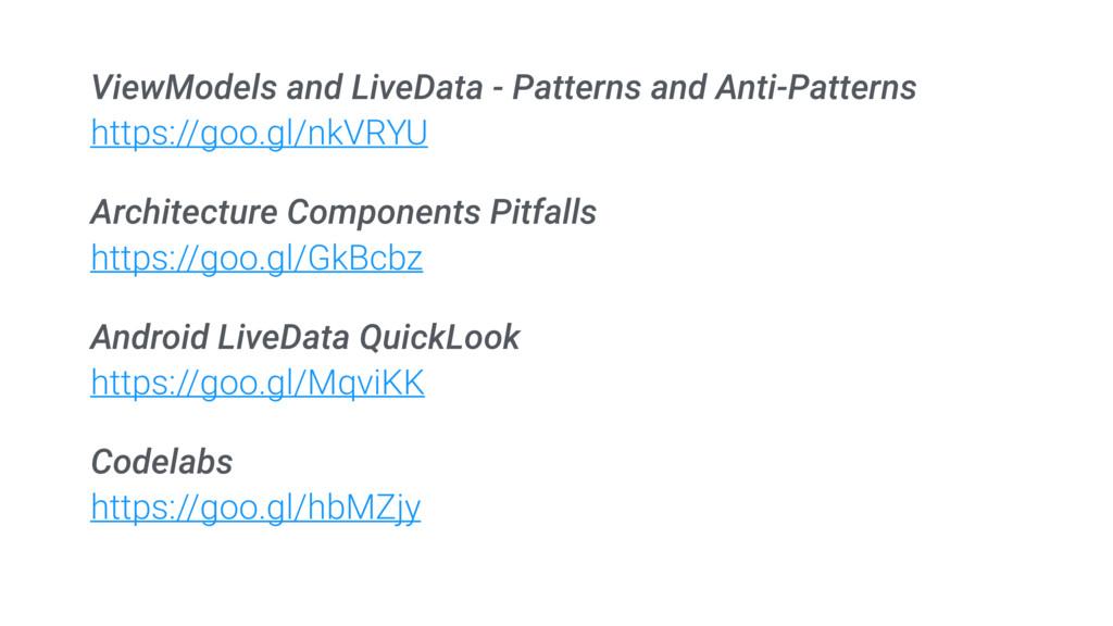 ViewModels and LiveData - Patterns and Anti-Pat...
