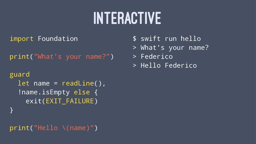 """INTERACTIVE import Foundation print(""""What's you..."""