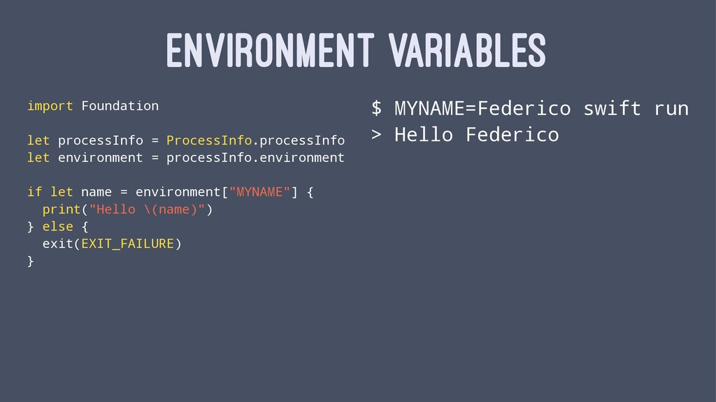 ENVIRONMENT VARIABLES import Foundation let pro...