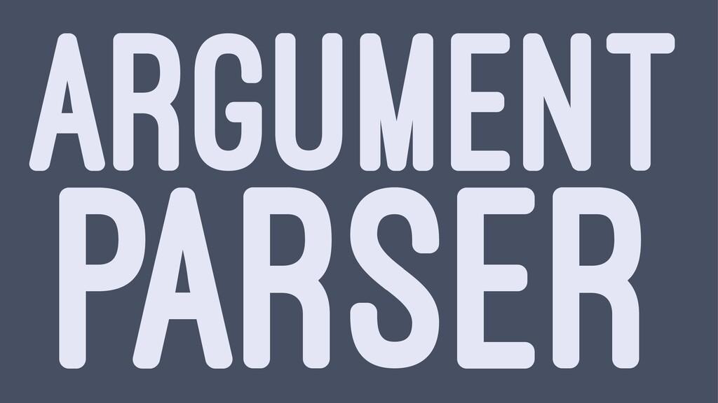 ARGUMENT PARSER