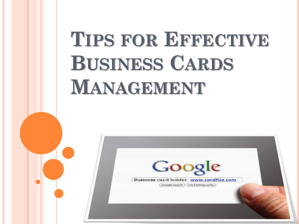 TIPS FOR EFFECTIVE BUSINESS CARDS MANAGEMENT