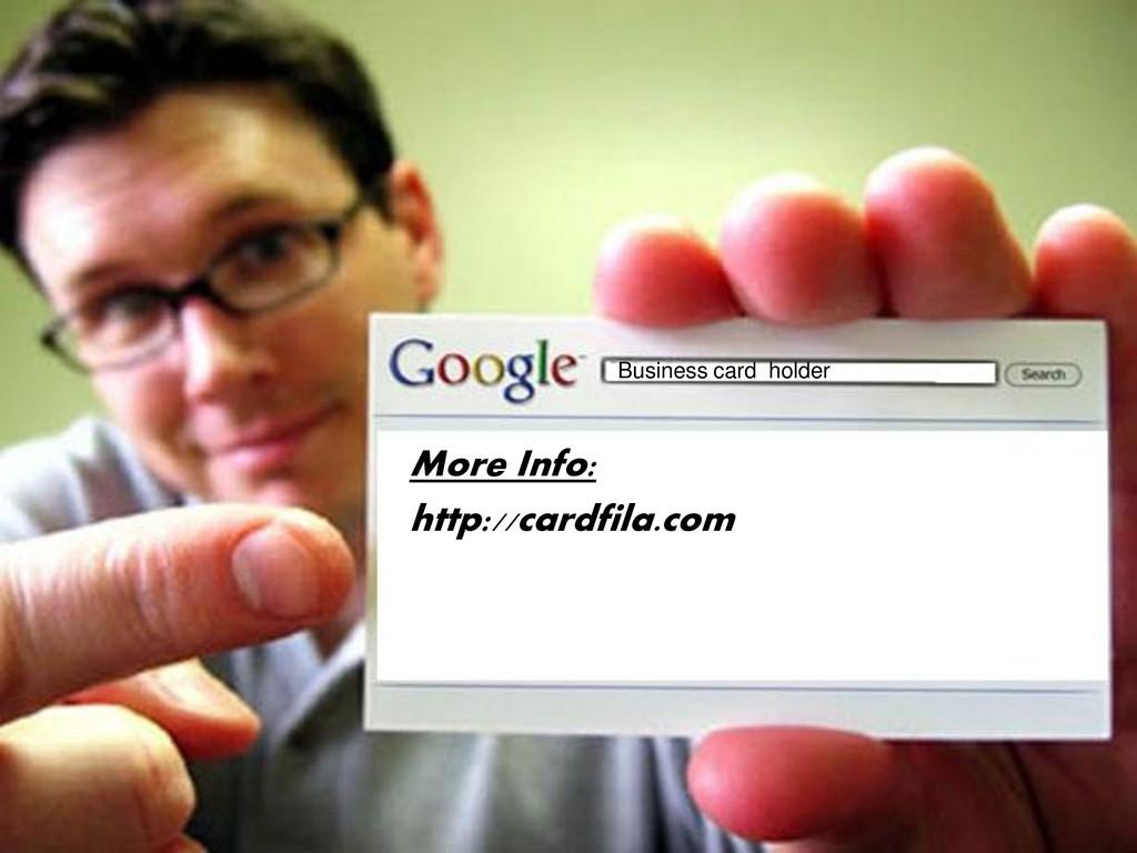 More Info: http://cardfila.com Business card ho...