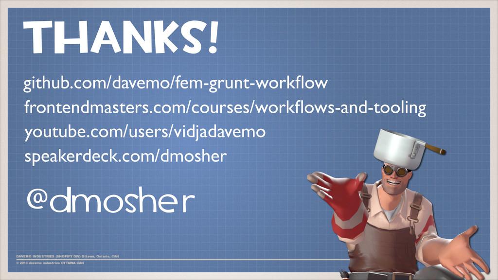 THANKS! @dmosher github.com/davemo/fem-grunt-wo...