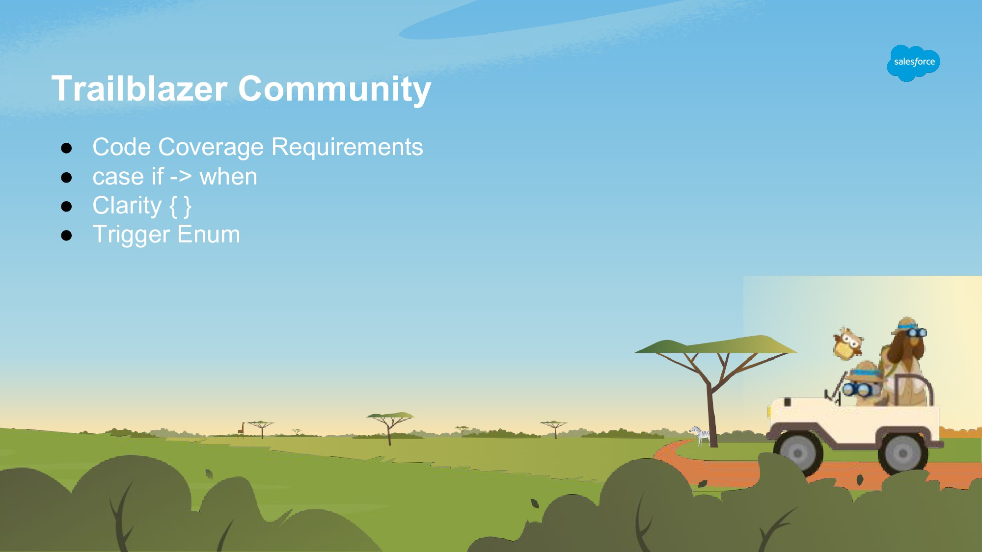Trailblazer Community ● Code Coverage Requireme...