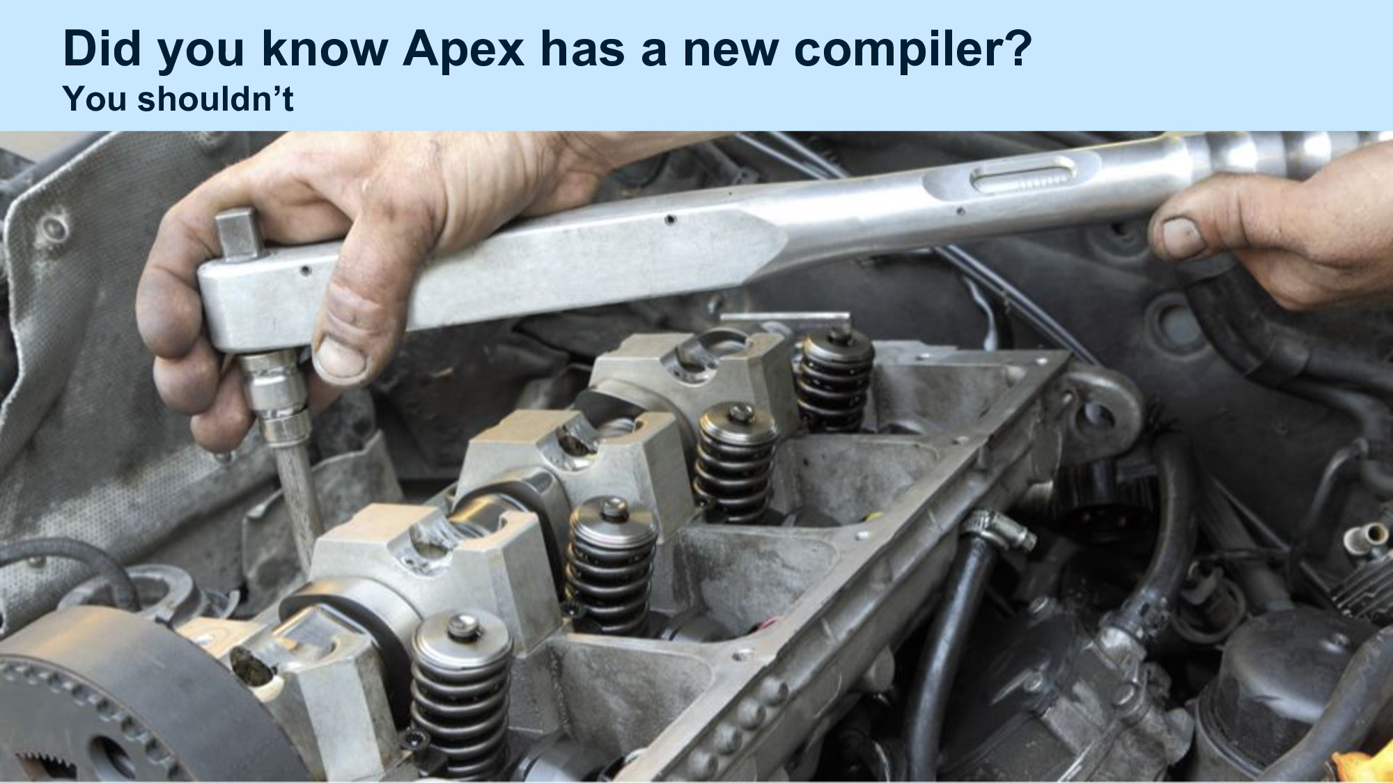 Did you know Apex has a new compiler? You shoul...