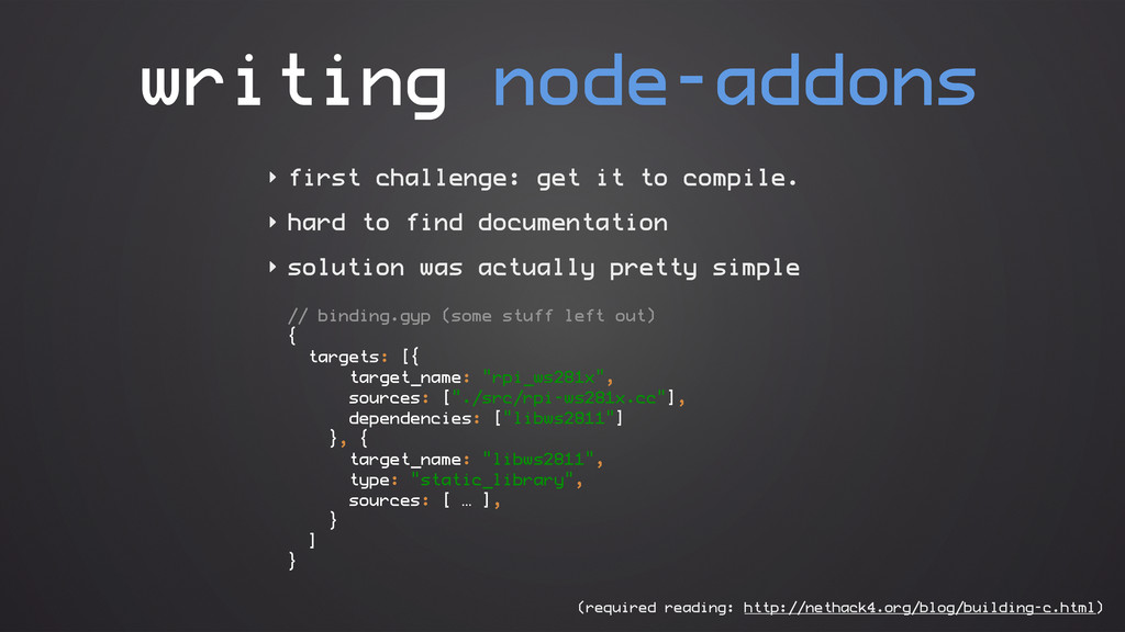 ‣ first challenge: get it to compile. ‣ hard to...