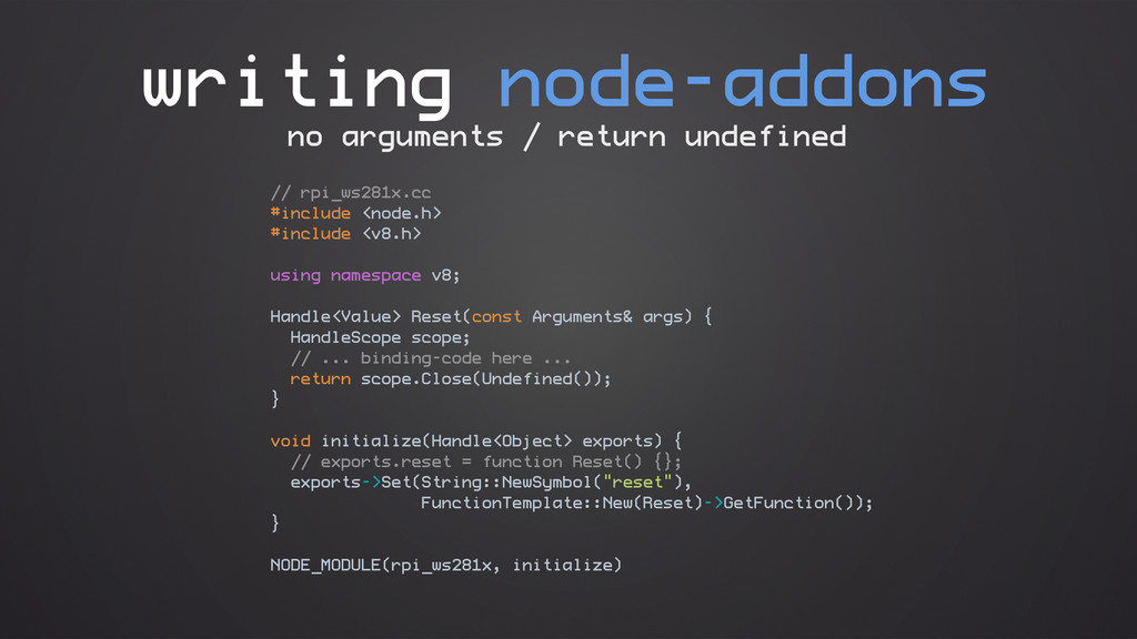 writing node-addons // rpi_ws281x.cc #include <...
