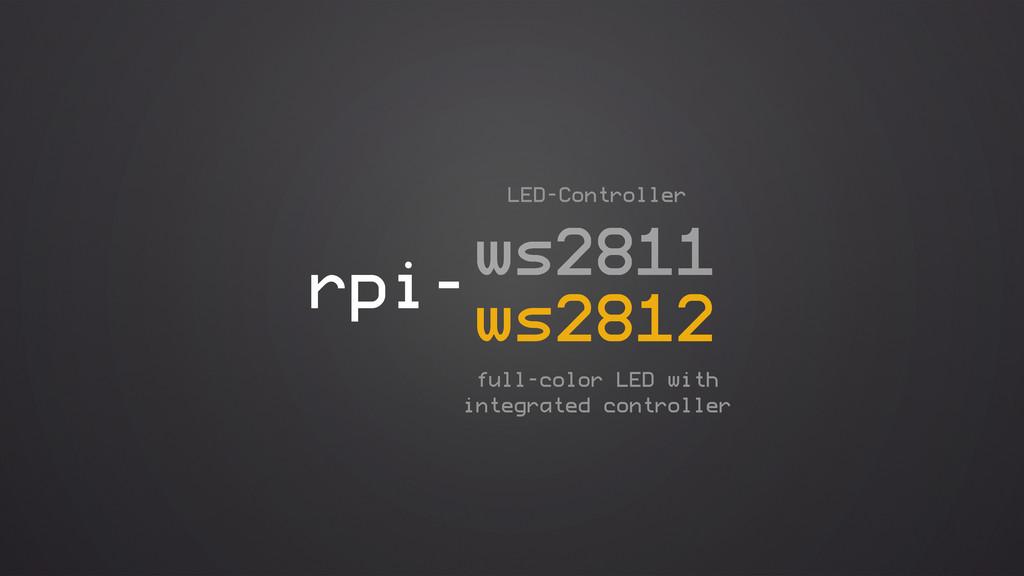 rpi-ws2811 ws2812 LED-Controller full-color LED...