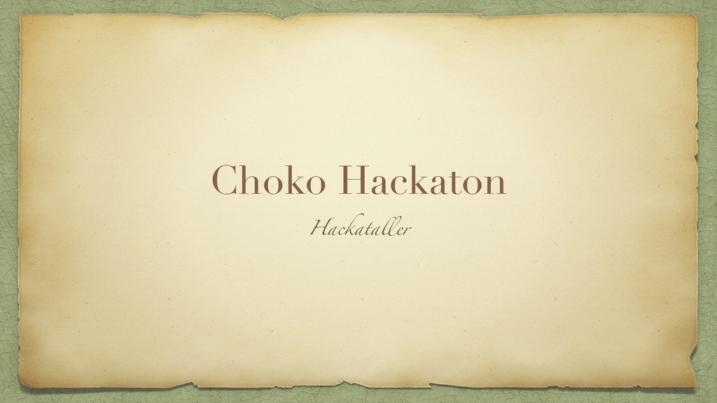 Choko Hackaton Hackataller