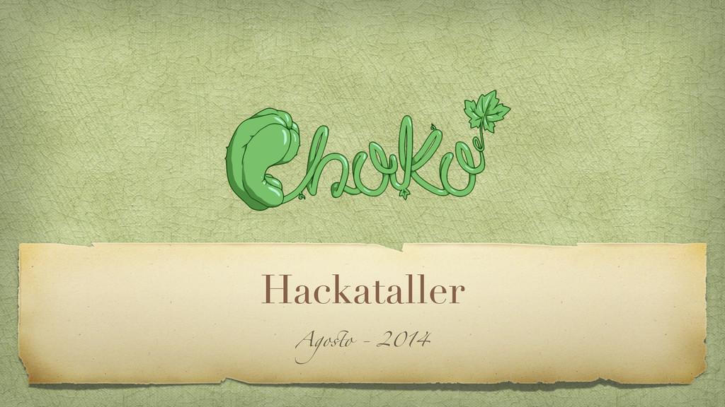 Hackataller Agosto - 2014