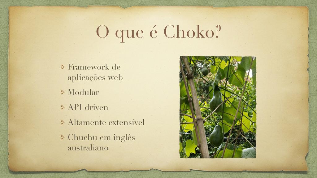 O que é Choko? Framework de aplicações web Modu...