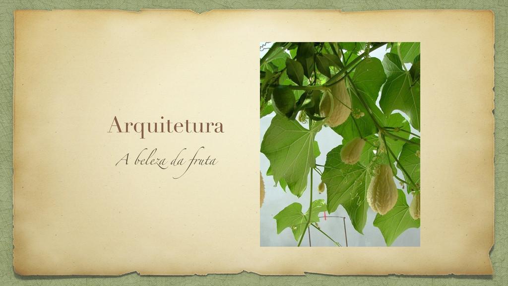 Arquitetura A beleza da fruta